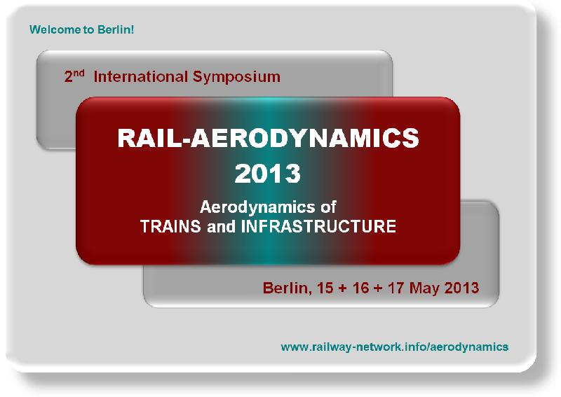 RAIL AERODYNAMICS 2013 - http://www.railway-network.info/aerodynamics